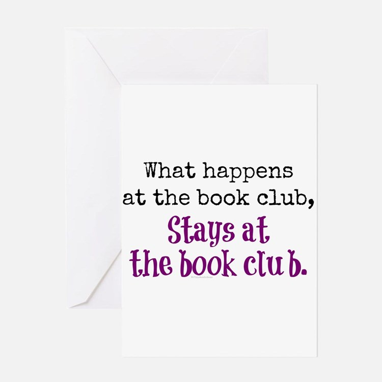 What happens at the book club... Greeting Cards