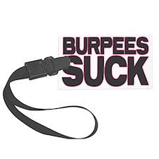 Burpees Suck Luggage Tag