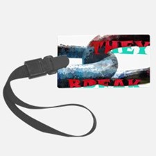 Break the Chains and Be Free Luggage Tag