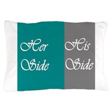 Her Side: His Side , Teal/Grey Pillow Case