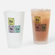 Be Nice - Be Ni Ce Drinking Glass