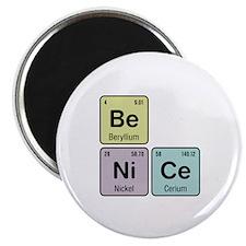 Be Nice - Be Ni Ce Magnet