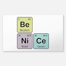 Be Nice - Be Ni Ce Decal