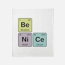 Be Nice - Be Ni Ce Throw Blanket