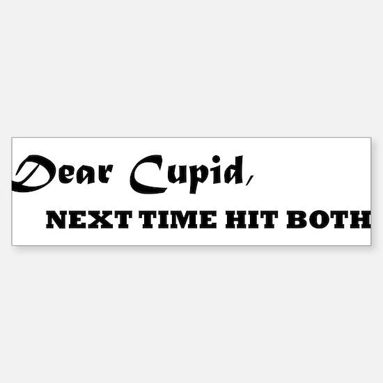 Dear Cupid Bumper Bumper Bumper Sticker