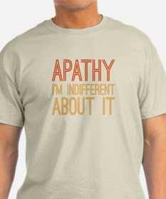 Indifferent Apathy T-Shirt