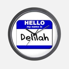 hello my name is delilah  Wall Clock