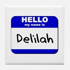 hello my name is delilah  Tile Coaster