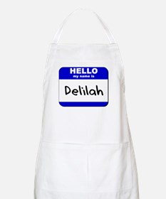hello my name is delilah  BBQ Apron