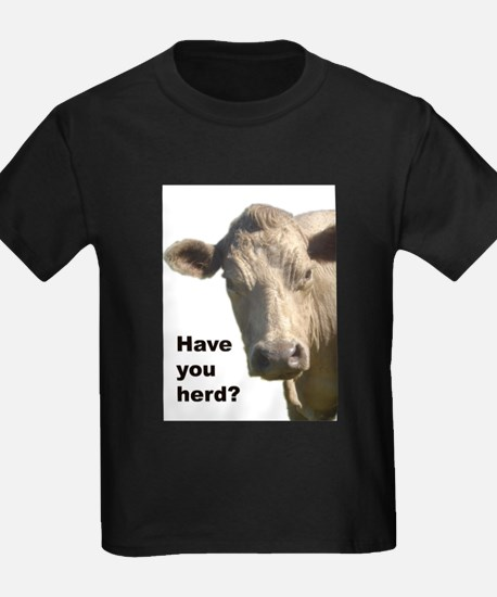 Have you herd? T