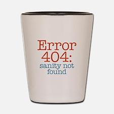 Error 404 Sanity Shot Glass