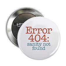"Error 404 Sanity 2.25"" Button (10 pack)"