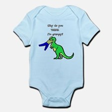 Why do you THINK I'm grumpy? Infant Bodysuit