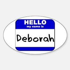 hello my name is deborah Oval Decal