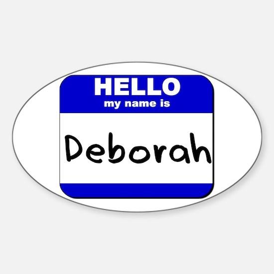 hello my name is deborah Oval Decal