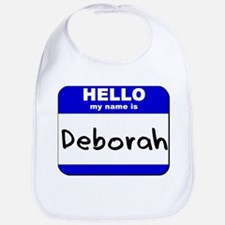 hello my name is deborah  Bib