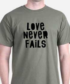 Love Never T-Shirt