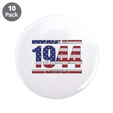 "1944 Made In America 3.5"" Button (10 pack)"