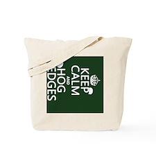 Keep Calm and Hog Hedges (hedgehogs) Tote Bag