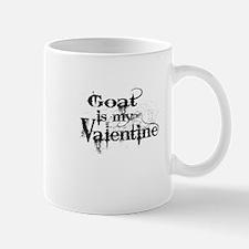 Goat is my Valentine Mugs