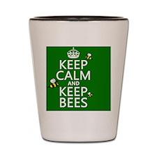 Keep Calm and Keep Bees Shot Glass