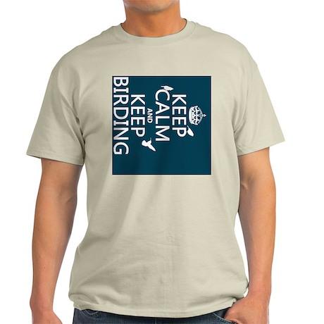 Keep Calm and Keep Birding Light T-Shirt