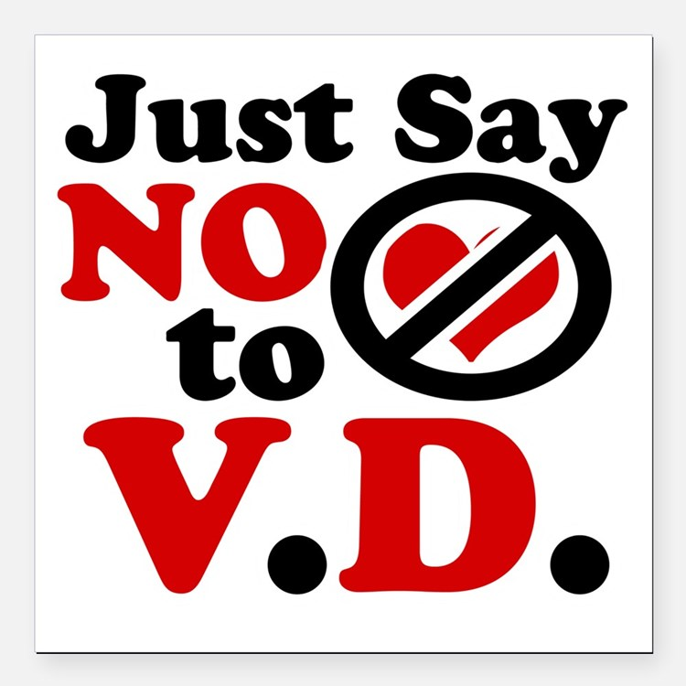 "Just say no to Valentine Square Car Magnet 3"" x 3"""