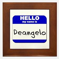 hello my name is deangelo  Framed Tile