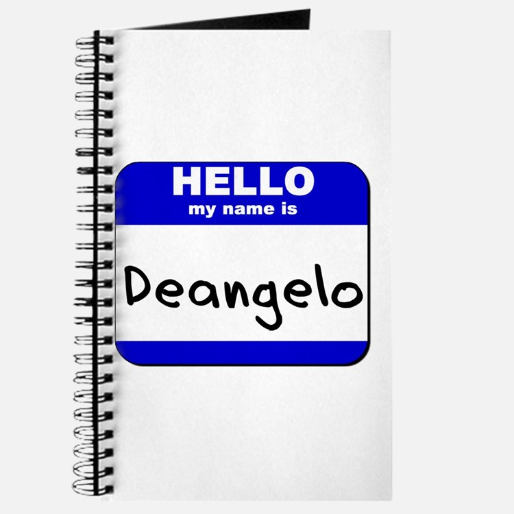 hello my name is deangelo Journal