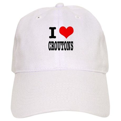 I Heart (Love) Croutons Cap