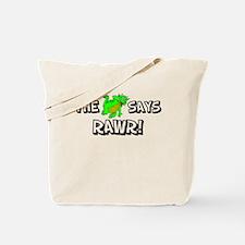The Dragon Says Rawr Tote Bag