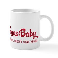 I am a Vegas Baby Mugs