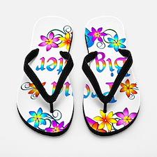 Proud Big Sister Flowers Flip Flops