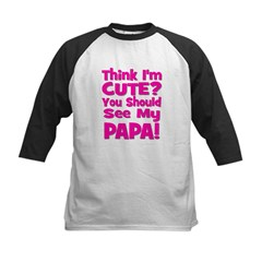 Think I'm Cute? Papa - Pink Kids Baseball Jersey