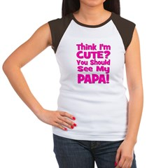 Think I'm Cute? Papa - Pink Women's Cap Sleeve T-S
