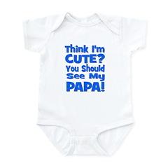 Think I'm Cute? Papa Blue Infant Bodysuit