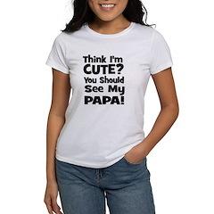 Think I'm Cute? Papa Black Tee
