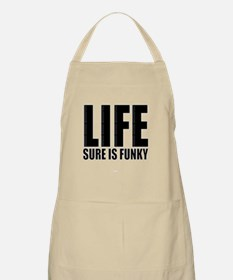 Life is Funky Apron