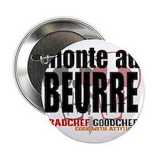 """Monte au Beurre 2.25"""" Button"""