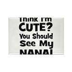 Think I'm Cute? Nana Black Rectangle Magnet
