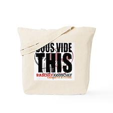 Sous Vide This Tote Bag