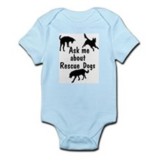 Ask Me About Rescue Dogs Infant Bodysuit