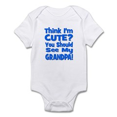 Think I'm Cute? Grandpa Blue Infant Bodysuit