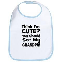 Think I'm Cute? Grandpa Black Bib
