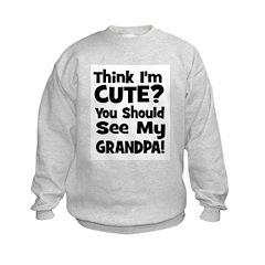 Think I'm Cute? Grandpa Black Sweatshirt