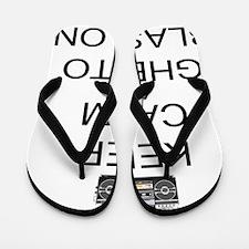 Keep Calm And Ghetto Blast On Flip Flops
