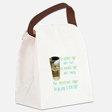 Half Full Half Empty Thirsty Canvas Lunch Bag