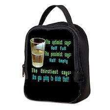 Half Full Half Empty Thirsty Neoprene Lunch Bag