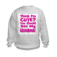 Think I'm Cute? Grandma Pink Kids Sweatshirt
