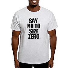 Size Zero Phrase T-Shirt